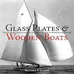 Glass Plates & Wooden Boats