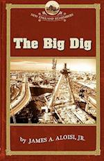 Big Dig (NEW ENGLAND REMEMBERS)