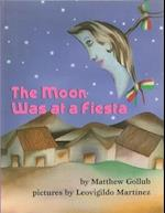 The Moon Was at a Fiesta af Matthew Gollub