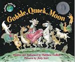 Gobble, Quack, Moon af Matthew Gollub