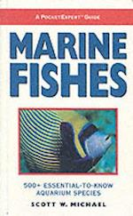 Marine Fishes (The Pocketexpert Guide Series for Aquarists and Underwater Naturalists, 1)