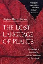 The Lost Language of Plants