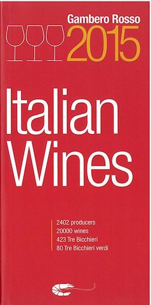 Italian Wines 2015 - Gambero Rosso (PB)*