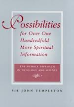 Possibilities for over 100 Fold More Spiritual Information