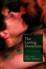 The Loving Dominant af Libby Warren, John Warren