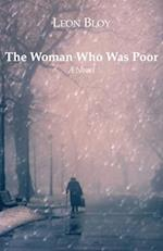 The Woman Who Was Poor af Leon Bloy