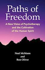 Paths of Freedom (New Vision of Psychotherapy and the Cultivation of the Human)