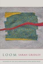 Loom-2011 Open Book Prize af Sarah Gridley