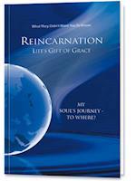 Reinkarnation: Life's Gift of Grace