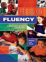 Focus on Fluency af Nancy L. Cecil