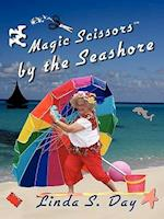 Magic Scissors by the Seashore