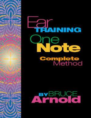 Bog, ukendt format Ear Training One Note Complete af Bruce E. Arnold