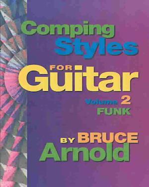 Bog, ukendt format Comping Styles for Guitar af Bruce E. Arnold