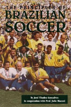 Principles of Brazilian Soccer