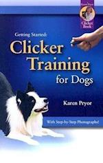 Clicker Training for Dogs (Getting Started)