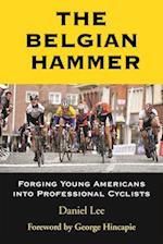 The Belgian Hammer af Daniel Lee