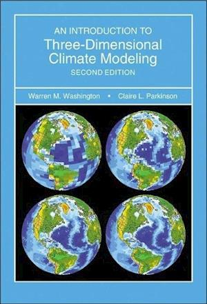 Introduction to Three-Dimensional Climate Modeling, second edition