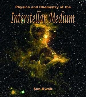 Physics and Chemistry of the Interstellar Medium