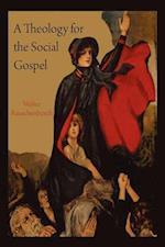 A Theology for the Social Gospel