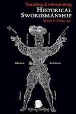 Teaching & Interpreting Historical Swordsmanship