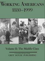 Working Americans, 1880-1999 - Vol. 2 (Working Americans, nr. 2)