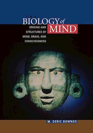 The Biology of Mind