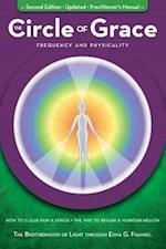 The Circle of Grace (Easy To Read Encyclopedia of the Spiritual Path, nr. 14)