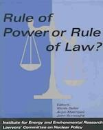 Rule of Power or Rule of Law? af John Burroughs