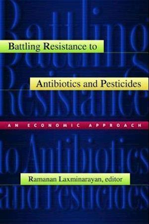 Battling Resistance to Antibiotics and Pesticides