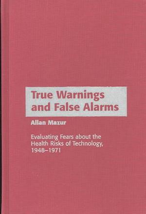 True Warnings and False Alarms