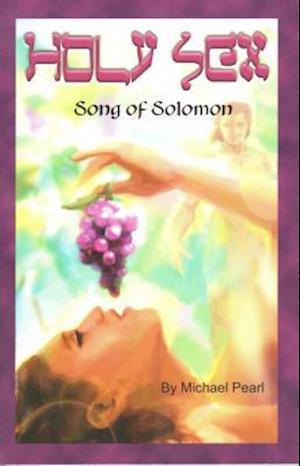Bog, paperback Holy Sex af Michael Pearl