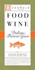 Food Wine The Italian Riviera & Gen