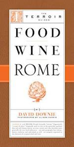 Food Wine Rome (The Terroir Guides)