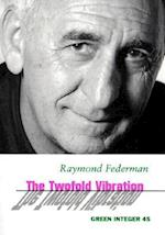 The Twofold Vibration (Green Integer Books, nr. 46)