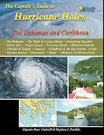 The Captain's Guide to Hurricane Holes: The Bahamas and Caribbean