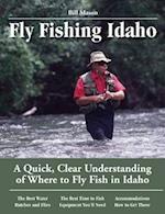 Fly Fishing Idaho (No Nonsense Fly Fishing Guides)