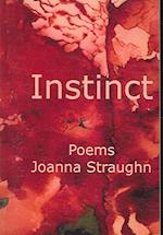 Instinct (Bright Hill Press at Hand Poetry Chapbook, nr. 16)