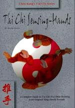 Tai Chi Sensing Hands (Chen Kungs TAi Chi Series)