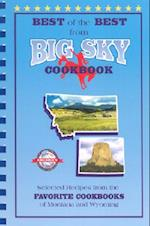 Best of the Best from Big Sky Cookbook (Best of the Best Cookbook Series)