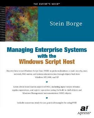 Managing Enterprise Systems with the Windows Script Host
