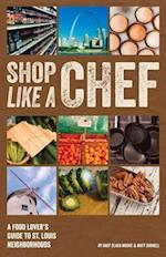 Shop Like a Chef af Clara Moore
