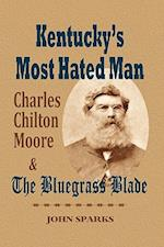 Kentucky's Most Hated Man af John Sparks
