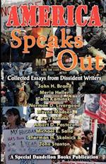 AMERICA SPEAKS OUT: COLLECTED ESSAYS FROM DISSIDENT WRITERS