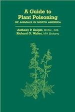 A Guide to Plant Poisoning of Animals in North America (Book+CD)
