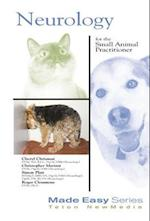 Neurology for the Small Animal Practitioner (Made Easy)