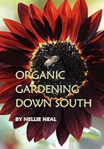 Organic Gardening Down South