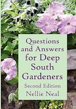 Questions and Answers for Deep South Gardeners, Second Edition