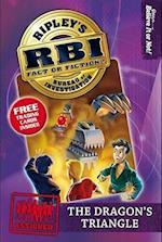 The Dragon's Triangle (RBI Ripley's Bureau of Investigation)