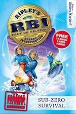 Sub-Zero Survival (RBI Ripley's Bureau of Investigation)