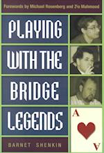 Playing with the Bridge Legends